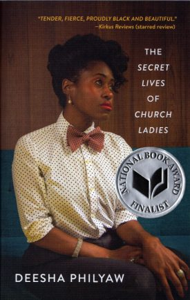 Secret Lives of Church Ladies by Deesha Philyaw