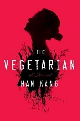 The Vegetarian by Han Kang