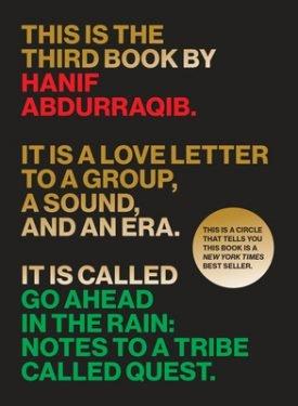 Go Ahead In The Rain by Hanif Abdurraqib